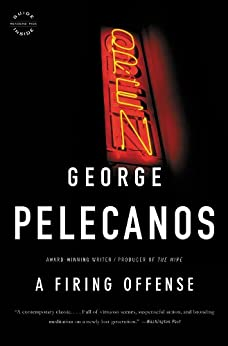 A Firing Offense by [Pelecanos, George P.]