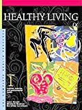 Healthy Living, Caroline M. Levchuck and Michele Ingber Drohan, 0787639184