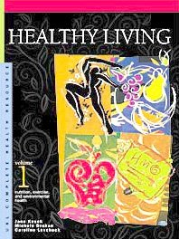 Healthy Living: Exercise, Nutrition and Other Healthy Habits (Complete Health Resource - 3 Vol. Set)