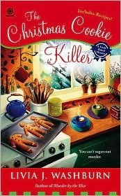 Read Online The Christmas Cookie Killer (Fresh-Baked Mystery Series #3) by Livia J. Washburn PDF