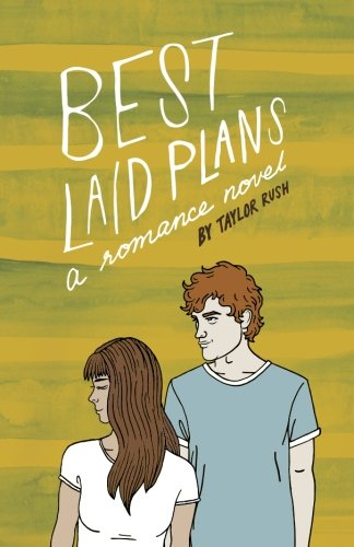 Best Laid Plans: a romance novel (Greywater Chronicles)