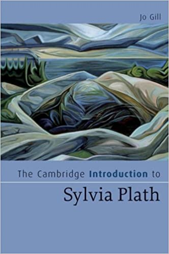 Book The Cambridge Introduction to Sylvia Plath (Cambridge Introductions to Literature) 1st edition by Gill, Jo (2008)