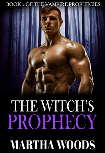 The Witch's Prophecy (The Vampire Prophecies Book 2)