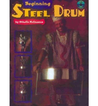 [(Beginning Steel Drum)] [Author: Othello Molineaux] published on (July, 1999) (Steel Drum Beginning)