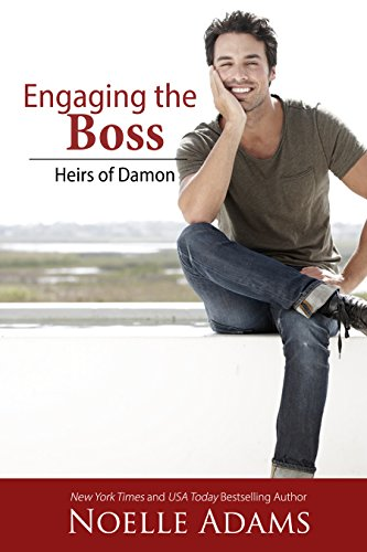 Engaging the Boss (Heirs of Damon Book 3) by [Adams, Noelle]