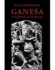 Ganesa: Lord of Obstacles, Lord of Beginnings