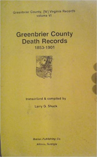 Greenbrier County Death Records, 1853-1901 (Greenbrier County, West ...