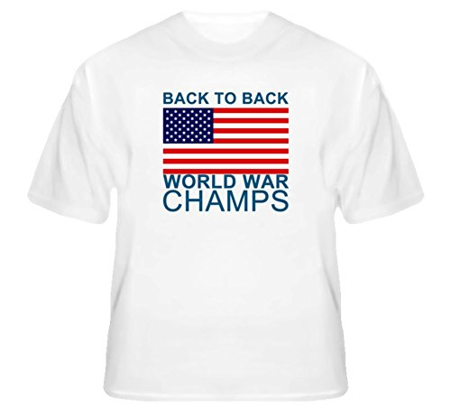 Back To Back World War Champs Champions United States US T Shirt