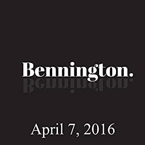 Bennington, April 7, 2016 Radio/TV Program