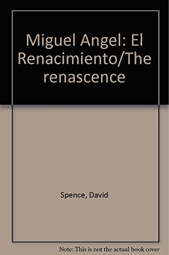 Descargar Libro Miguel Angel: El Renacimiento/the Renascence David Spence