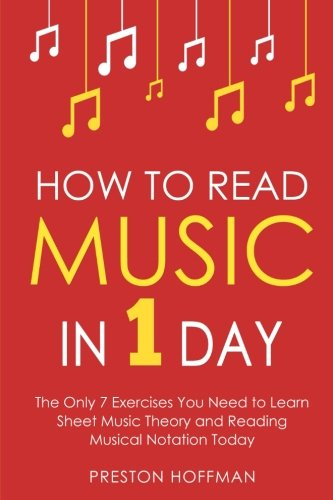Theory Sheets (How to Read Music: In 1 Day - The Only 7 Exercises You Need to Learn Sheet Music Theory and Reading Musical Notation Today (Music Best Seller) (Volume 2))