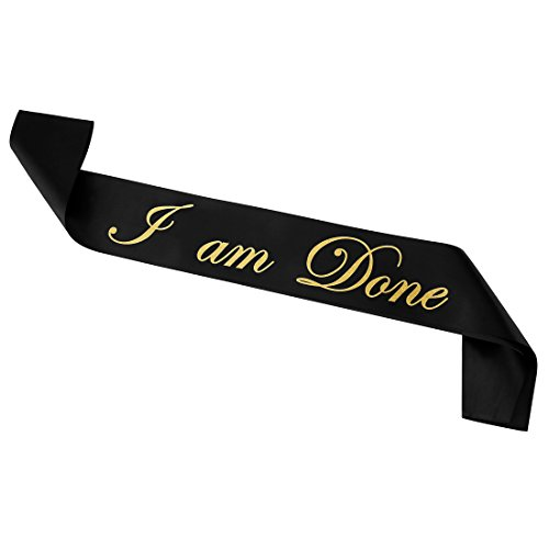 Cualfec Graduation Sash Gold I am Done 32 inches Long - One Size Fits All -