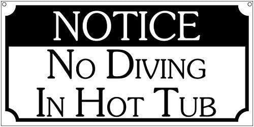 Ufcell Blechschild, Aufschrift Notice No Diving in Hot Tub Bar Pool Humor Neuheit Blechschilder Road Yard Outdoor Schild 8x12
