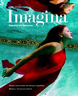 Imagina 3rd Ed Looseleaf Textbook with Supersite and vText Code and Student Activities Manual