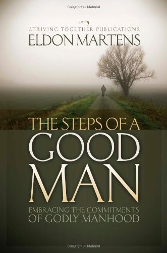 Red Bone Step - The Steps of a Good Man: Embracing the Commitments of Godly Manhood