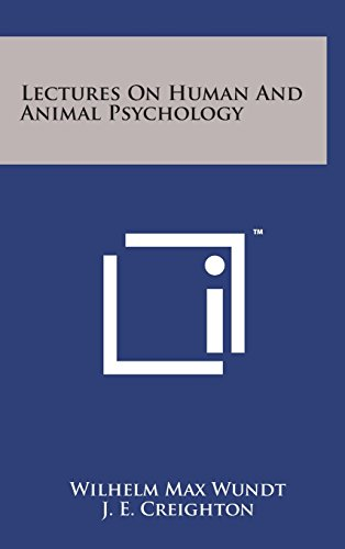 Lectures on Human and Animal Psychology by Literary Licensing, LLC