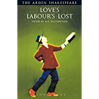 Love's Labour's Lost: Arden Shakespeare: The Arden Shakespeare