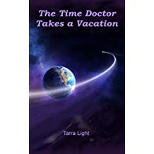 The Time Doctor Takes a Vacation