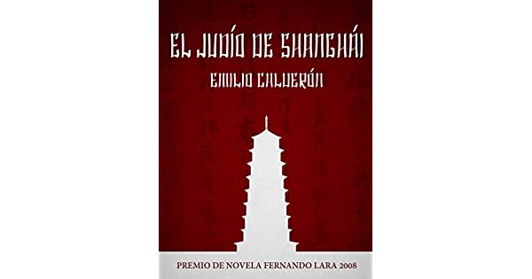 Amazon.com: El Judío de Shanghai (Spanish Edition) eBook ...