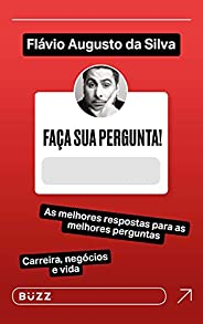 Faça sua pergunta! Flávio Augusto da Silva: As melhores respostas para as melhores perguntas