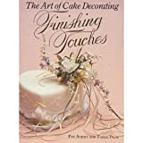 img - for The Art of Cake Decorating: Finishing Touches by Ashby, Pat, Peck, Tombi (October 1, 1986) Hardcover book / textbook / text book