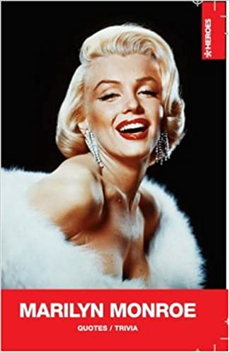 Marilyn Monroe Quotes Trivia Heroes Nicotext