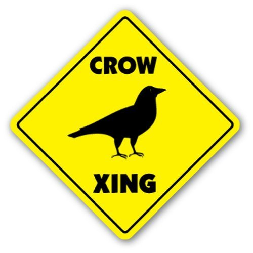 Crow Crossing Sign Novelty Black Bird Eat Scare Fly Recipe Wall Sign Decorative Safety Sign Gift Metal Aluminum Plaque (Crow Sign)