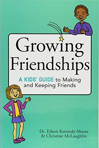 Making Guide - Growing Friendships: A Kids' Guide to Making and Keeping Friends