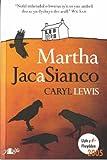 Martha, Jac a Sianco
