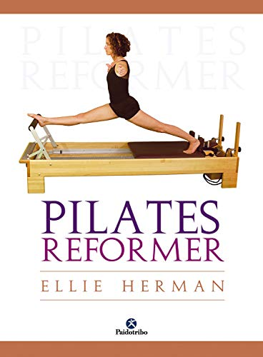Pilates reformer (Spanish Edition)
