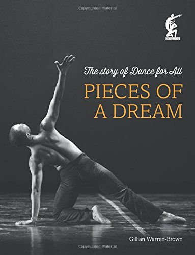 Pieces of a Dream: The Story of Dance for All