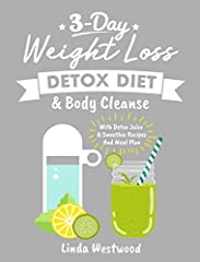 Want A RAPID Detox Cleanse That WORKS? You WILL Shed 10 Pounds in 3 Days!FREE BONUS INCLUDED: If you download this book, you will get a FREE DOWNLOAD of Linda Westwood's best selling book, Weight Loss Secrets You Need to Know: 97 Tips, Tricks...