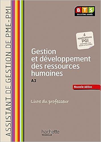 En ligne Gestion et développement ressources humaines (A3), BTS AG PME-PMI - Livre professeur - Ed. 2014 epub pdf
