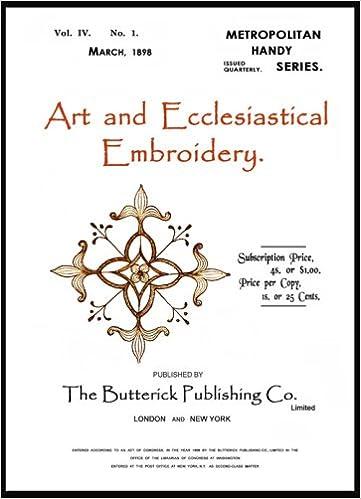 Butterick Art Ecclesiastical Embroidery C1898 Metropolitan Handy