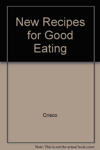 new-recipes-for-good-eating