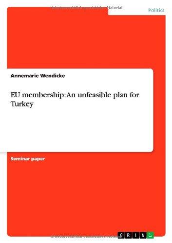 EU membership: An unfeasible plan for Turkey pdf