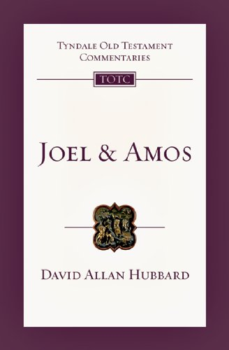 Joel and Amos (Tyndale Old Testament Commentaries)