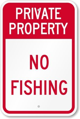 Private Property - No Fishing Sign, 18