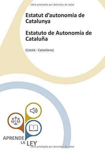 Estatut d'autonomia de Catalunya Estatuto de Autonomía de Cataluña por la Ley, Aprende