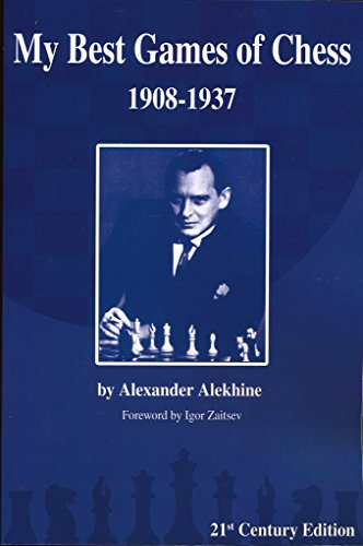 My Best Games of Chess, 1908-1937, 21st Century Edition