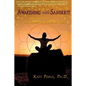 Awakening with Sanskrit: Introduction to the Sacred Language of Yoga Paperback – August 16, 2011 92