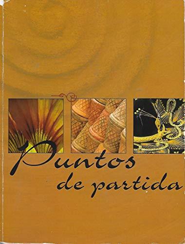 Puntos de Partida (For Spanish 1110 and 1120)