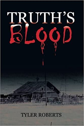 Book Truth's Blood by Tyler Roberts (2012-12-20)