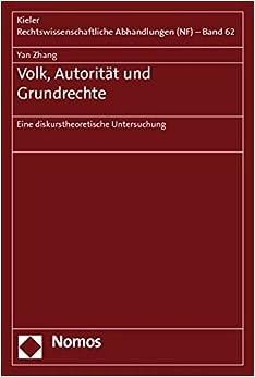 Book Volk, Autoritat Und Grundrechte: Eine Diskurstheoretische Untersuchung (Kieler Rechtswissenschaftliche Abhandlungen) (German Edition)