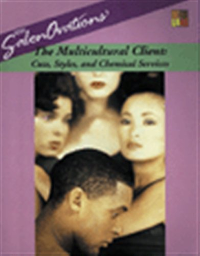 Search : SalonOvations' The Multicultural Client: Cuts, Styles and Chemical Services (Milady Salon Orations)