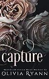 Capture: A Dark Mafia Captive Romance (Cherish Series) by  Olivia Ryann in stock, buy online here