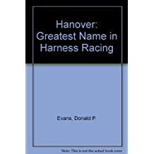 Hanover: Greatest Name in Harness Racing