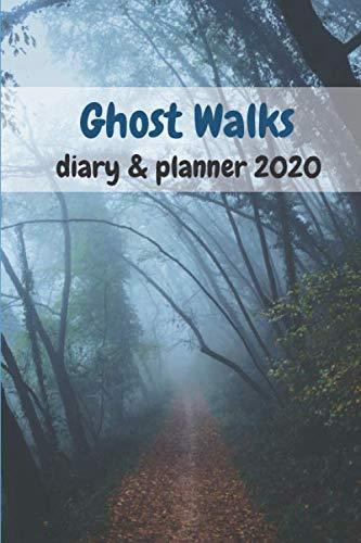 Halloween Spook Walks (Ghost Walks Diary & Planner)