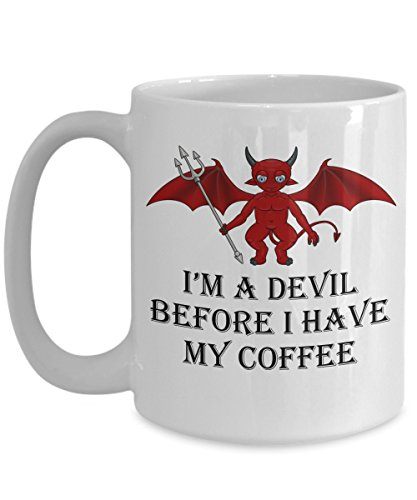 FUNNY QUOTE COFFEE MUG, Cute and Scary Design