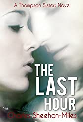 The Last Hour (Thompson Sisters Book 3)